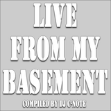 DJ C-Note - Live From My Basement