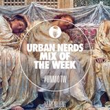 My Nu Leng - Urban Nerds Mix Of The Week