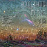 Something in the Air ~ Soulful Melodic Glitch-Hop & Funky Future Bass ~ Fall 2012