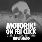 Theus Mago - FBI Radio Motorik Radio Show