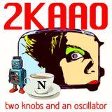 Two Knobs & An Oscillator 12-6-15