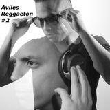 Aviles Reggaeton #2