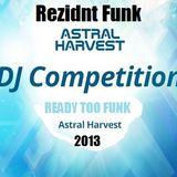 Rezidnt Funk's Astral Harvest 2013 Mini Mix