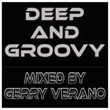 Deep & Groovy