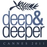 DEEP & DEEPER special Festival de Cannes 2011