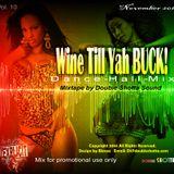 Wine Till Yah Buck