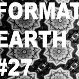Format Earth #27