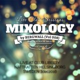 Mixology by Bergwall (Vol 008)