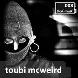 9Volt-Podcast 008 Toubi McWeird (2015)