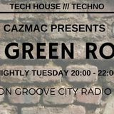 The Green Room with CAZMAC.  Carl Cox Closing Party 20th Sept '16 #techno