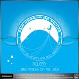 """KOSMOS028DGTL NCLEAR """"…And Friends On The Wave EP"""""""