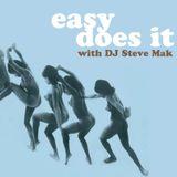 Easy Does It - DJ Mak