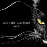 Back 2 The House Music 2