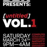 Nativity - Untitled Vol 1 at Hanger 18 Long Beach [LIVE SET] 3/24/12