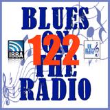 Blues On The Radio - Show 122