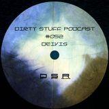 Deivis - Dirty Stuff Podcast #052 (26.07.2016)