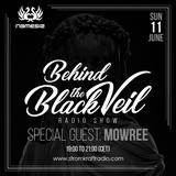 Nemesis - Behind The Black Veil #004 Guest Mix (Mowree)