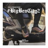 BIG BEN CITY VOL 2 Hosted by Shortee Blitz