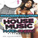 "#HouseRevolution ""spring edition"" House Music by Mario Rivera DJ"