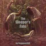 The Sleeper's Fate (Halloween Special 2019 ) (R)