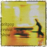 Britpop Revival Show #187 8th February 2017