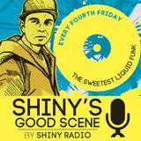 Shiny Radio - Shiny's Good Scene Episode 3 (Liquid Funk / Soulful Drum&Bass)