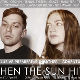 When The Sun Hits #170 on DKFM