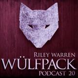 Wülfcast 20 - Riley Warren