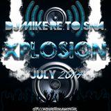 DJ Mike Re.To.Sna. - Xplosion July 2014