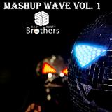 Bad Booty Brothers - Mashup Wave Vol. 1