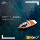 Deeper Than Ocean - [Magical Spells II] - [TDR] Live 09252019 - Vol.18