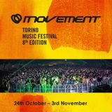 7 hours mix Visionquest @ Movement Festival Torino 2013 (31-10-2013)