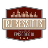 RJ Sessions Episode 010 - Funky/Jackin House Mix