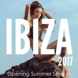 Ibiza 2017 Megamix - Opening Session (By OLO)