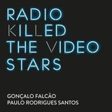 Radio Killed The Video Stars 12 [9 Fevereiro 2017]