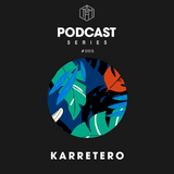 Karretero - Special THM Podcast Series Vol.2 #005