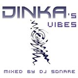 Dinka's vibes mixed by Dj Sonare 2011-11-09
