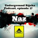 Naz - Underground Rijeka Podcast, episode 17