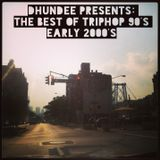 Dhundee presents The best of Triphop 90's early 2000's