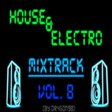 Electro & House Mix 8# [By Dr4g0n98]