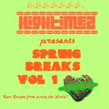 HiGhTiMeZ presents SPRING BREAKS VOL 1 mix (Rare Bollywood Funk, Library Funk, Rock & Reggae Breaks)