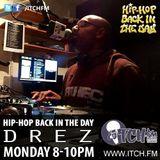 DREZ- Hiphopbackintheday Show 62