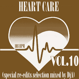 HEART CARE VOL.10 - Mixed by DjA