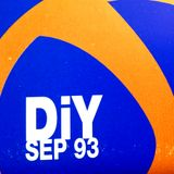 ~ Digs + Woosh @ DiY Sep 93 ~