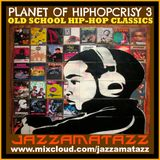 PLANET OF HIP-HOPCRISY 3 = Young MC, Digital Underground, Biz Markie, Schoolly D, The Fearless Four