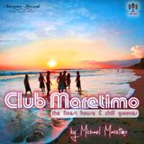 Club Maretimo - Broadcast 14 - the finest house & chill grooves in the mix