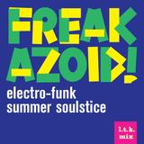 FKZD: Electro-Funk Summer Soulstice
