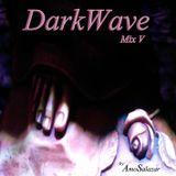 DarkWave Mix V (by AmoSalazar)