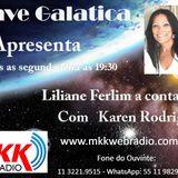 Programa A Nave Galatica 14.11.2016 - Karen Rodrigues e Liliana Ferlim