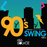 R&B SOURCE presents ー 90's SWiNG Vol.2 mixed by Shintaro Nishizaki